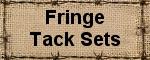 Fringe Tack Set