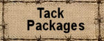 TACK PACKAGES